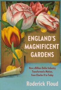 England's Magnificent Gardens, Roderick Floud