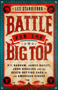 Battle for the Big Top, Les Standiford
