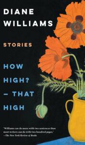 Diane Williams, How High? — That High