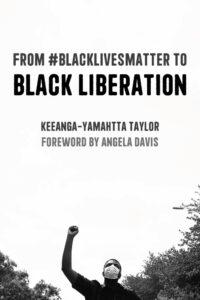 #BlackLivesMatter to Black Liberation