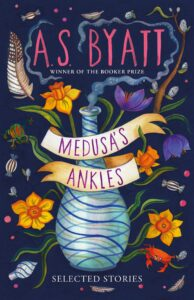 A.S. Byatt, Medusa's Ankles