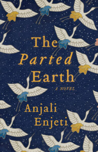 Anjali Enjeti, The Parted Earth
