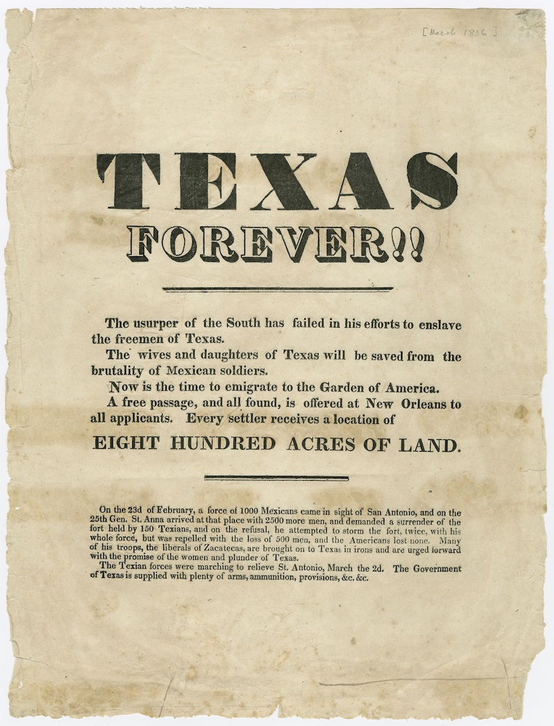 A flyer used to recruit white men from the South to join the Texas Revolt. Broadside Collection, BC_0248, The Dolph Briscoe Center for American History, The University of Texas at Austin