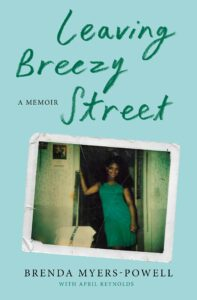 Brenda Myers-Powell_Leaving Breezy Street