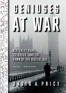 David A. Price_Geniuses at War