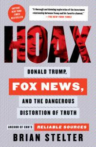 Hoax, Brian Stelter