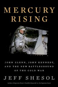 Jeff Shesol_Mercury Rising