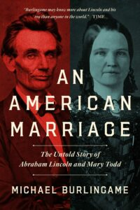 Michael Burlingame_An American Marriage