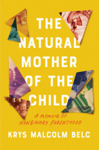 The Natural Mother of the Child