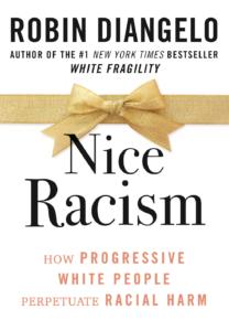 Robin DiAngelo_Nice Racism