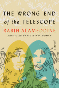 Rabih Alameddine, The Wrong End of the Telescope