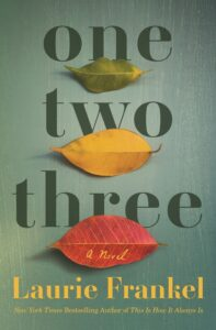 laurie frankel_one two three