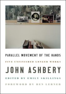 parallel movement of the hands_john ashbery