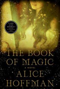Alice Hoffman, The Book of Magic