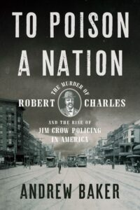 to poison a nation_andrew baker
