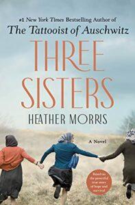Heather Morris, Three Sisters