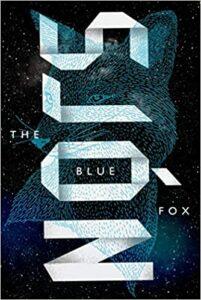 Blue Fox, Sjon