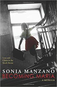 Becoming Maria, Sonia Manzano