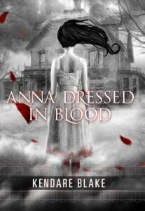 Kendare Blake, Anna Dressed in Blood