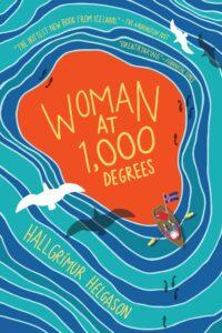 Woman at 1,000 Degrees, Hallgrímur Helgason