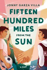 Jonny Garza Villa, Fifteen Hundred Miles From the Sun