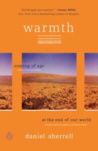 Warmth, Daniel Sherrell