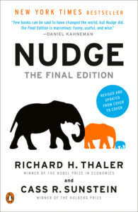 Nudge: The Final Edition by Richard H. Thaler and Cass R. Sunstein