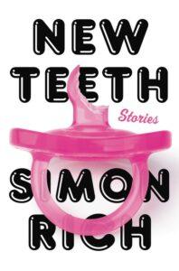 New Teeth by Simon Rich