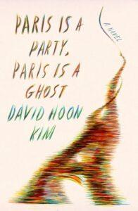 Paris is a Party, Paris is a Ghost, David Hoon Kim
