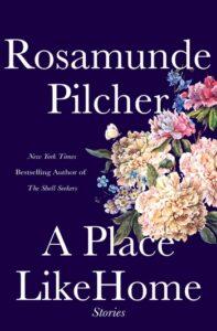 A Place Like Home, Rosamunde Pilcher
