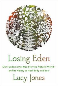 Losing Eden, Lucy Jones