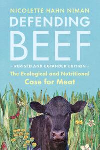 Defending Beef, Nicolette Hahn Niman