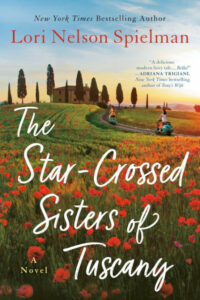 Lori Nelson Spielman, The Star-Crossed Sisters of Tuscany