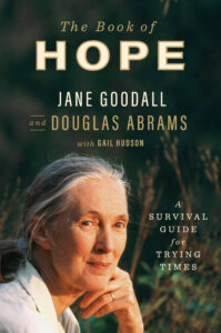 Jane Goodall and Doug Abrams,The Book of Hope