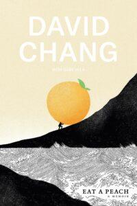 David Chang_Eat a Peach