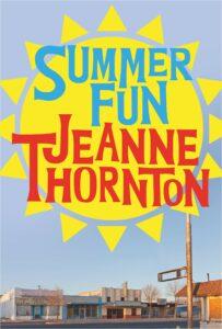 Jeanne Thornton_Summer Fun