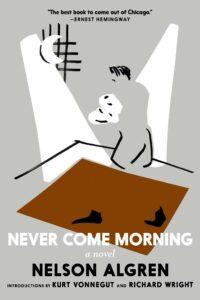 Never Come Morning_Nelson Algren
