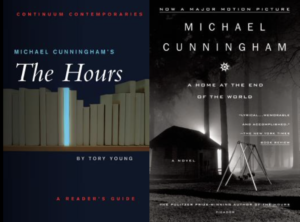 Michael Cunningham, The Hours and A Home at the End of the World
