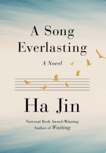 A Song Everlasting by Ha Jin