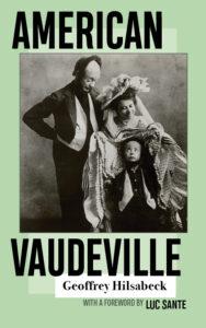 Vaudeville, Hilsabeck