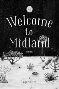 Welcome to Midland by Logen Cure