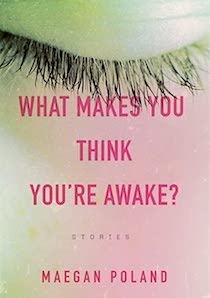 what makes you think you're awake