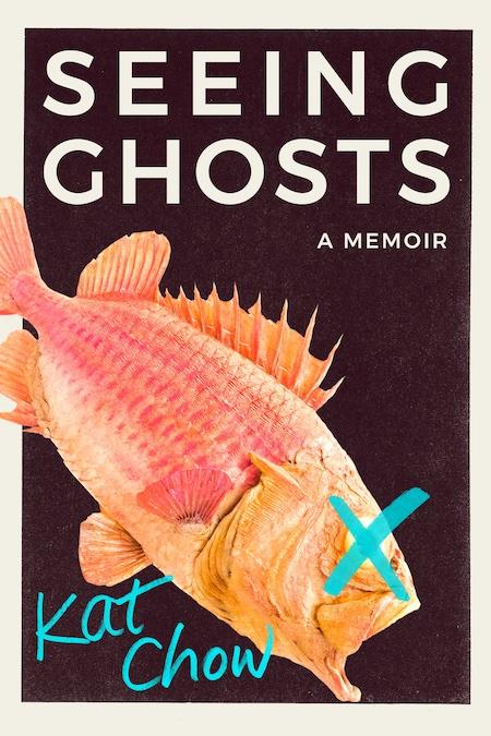"Kat Chow, <a href=""https://bookshop.org/a/132/9781538716328"" target=""_blank"" rel=""noopener""><em>Seeing Ghosts</em></a> (Grand Central, August 24)"