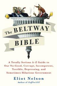 Beltway Bible, Eliot Nelson
