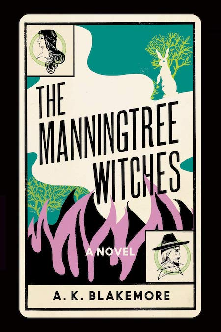 """A.K. Blakemore,<em><a href=""""https://bookshop.org/a/132/9781646220649?aid=132"""" target=""""_blank"""" rel=""""noopener"""">The Manningtree Witches</a> (</em>Catapult, August 10)"""