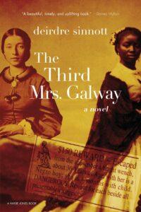 The Third Mrs. Galway, Deirdre Sinnott