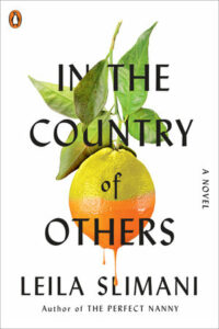 In the Country of Others, Leila Slimani