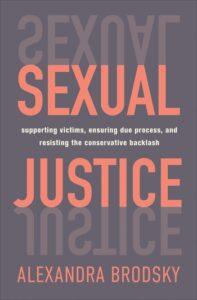Sexual Justice, Alexandra Brodsky