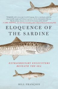 Eloquence of the Sardine, Bill Francois