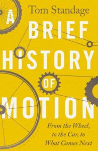 A Brief History of Motion, Tom Standage